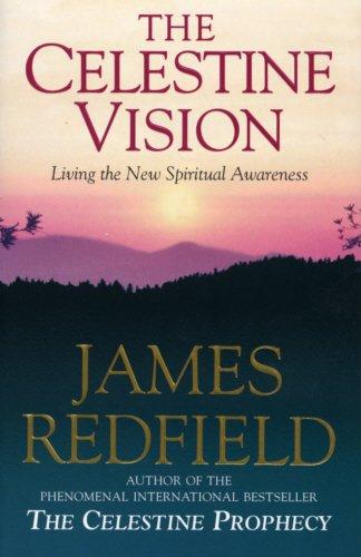 Celestine Vision: Living the New Spiritual Awareness (Roman)