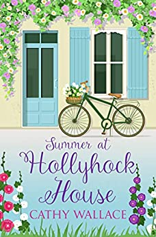 Summer at Hollyhock House by [Wallace, Cathy]