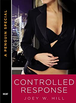 Controlled Response (Knights Of The Board Room Book 2) by [Hill, Joey W.]