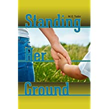 Standing Her Ground (English Edition)
