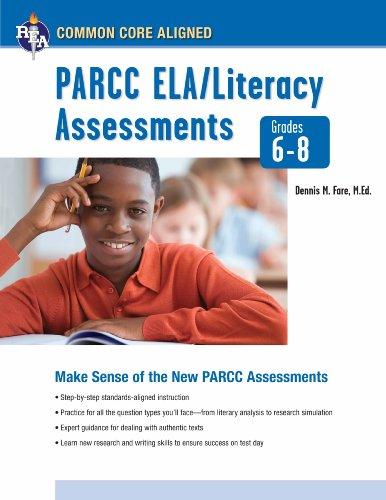 Common Core: PARCC ELA/Literacy Assessments, Grades 6-8 (Common Core State Standards) Common Core Grade Sechs