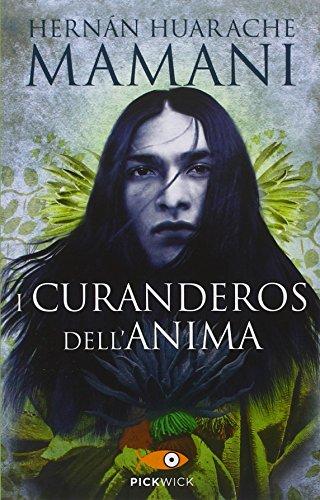 I curanderos dell'anima di Huarache Mamani, Hernán