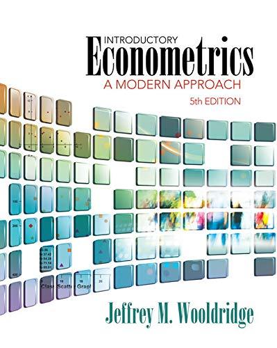 Introductory Econometrics: A Modern Approach por Jeffrey Wooldridge