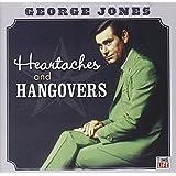 George Jones:Heartaches & Hang