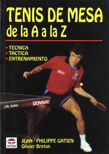 Descargar Libro Tenis de Mesa de La a A La Z de Jean-Philippe Gautier