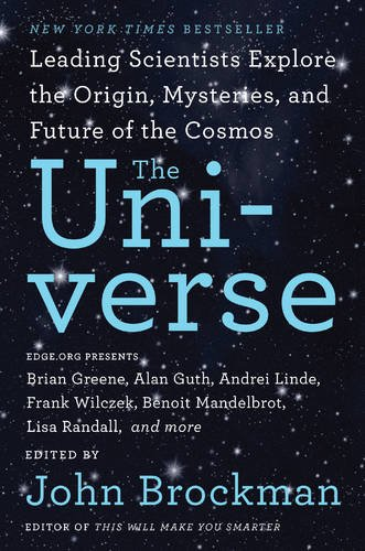the-universe-leading-scientists-explore-the-origin-mysteries-and-future-of-the-cosmos-best-of-edge-s