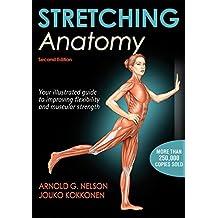 Stretching Anatomy-2nd Edition (English Edition)