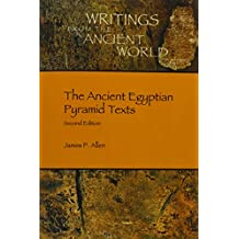 The Ancient Egyptian Pyramid Texts (Writings from the Ancient World, Band 38)