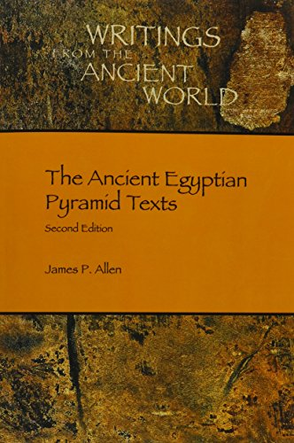 The Ancient Egyptian Pyramid Texts (Writings from the Ancient World) por James P. Allen