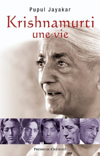 Krishnamurti, une vie par Pupul Jayakar