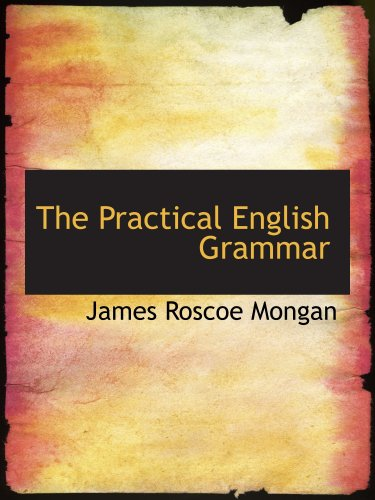 The Practical English Grammar