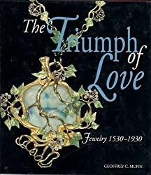 The Triumph of Love: Jewelry, 1530-1930