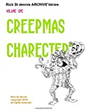 Rick St dennis ARCHIVE - Volume 1 Creepmas Creatures: Images for coloring, clip art, crafts and more