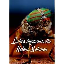 Lähes improvisoitu (Finnish Edition)