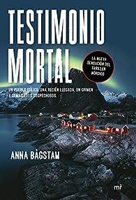 Testimonio mortal par Anna Bågstam