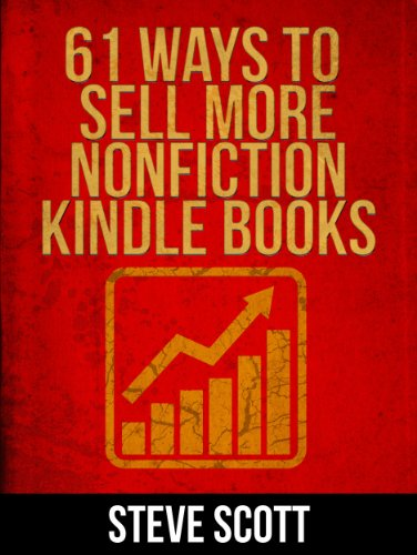 61 ways to sell more nonfiction kindle books ebook steve scott 61 ways to sell more nonfiction kindle books by scott steve fandeluxe Images