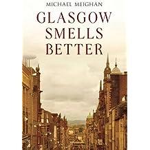 Glasgow Smells Better