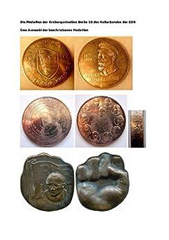 Die Medaillen der Kreisorganisation Berlin 10 des Kulturbundes der DDR