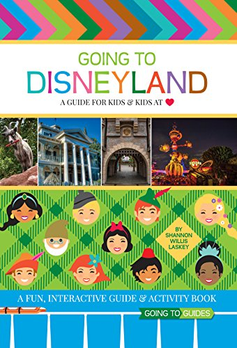 Going To Disneyland - A Guide for Kids & Kids at Heart (English Edition) -