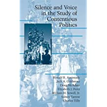 Silence and Voice in the Study of Contentious Politics Hardback (Cambridge Studies in Contentious Politics)