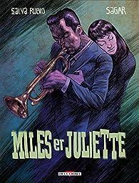 Miles et Juliette par Salva Rubio