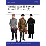 World War II Soviet Armed Forces (2): 1942–43 (Men-at-Arms Book 468)
