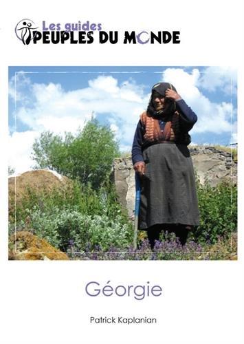 Georgie (guide de la) par Patrick Kaplanian