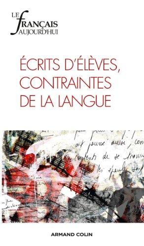 Le français aujourd'hui nº 181 (2/2013) Écrits d élèves, contraintes de la langue