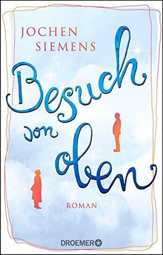 Buchseite und Rezensionen zu 'Besuch von oben: Roman' von Jochen Siemens