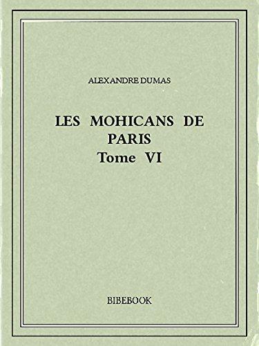 Les Mohicans de Paris 6