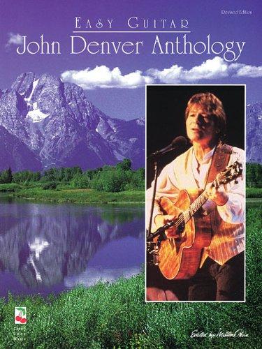 John Denver Anthology: Easy Guitar Revised Edition