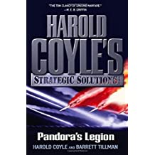 Pandora's Legion: Harold Coyle's Strategic Solutions, Inc.