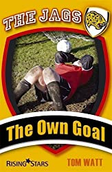 The Jags: The Own Goal by Tom Watt (2009-01-01)