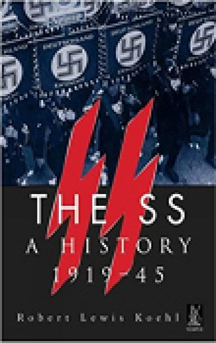 The SS: A History 1919-1945 (Revealing History (Paperback))
