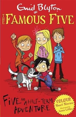 Five and a Half-Term Adventure (Famous Five Short Stories)