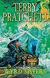 Wyrd Sisters: (Discworld Novel 6) (Discworld Novels)