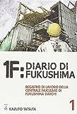 1F:Diario di Fukushima