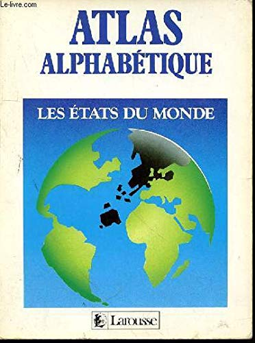 ATLAS ALPHA. LES ETATS DU MOND par Collectif