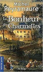 Le Bonheur des Charmettes ((Poche)