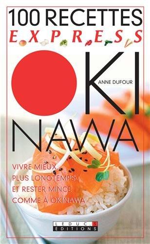 100 recettes express Okinawa
