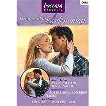 Baccara Exklusiv Band 56: Ein Strip... nur für dich / Es geschah in jener Nacht / Süsses Spiel unserer Liebe /