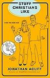 Stuff Christians Like PB by Acuff Jonathan (March 5, 2010) Paperback