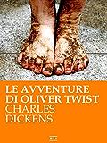 Le avventure di Oliver Twist (RLI CLASSICI)