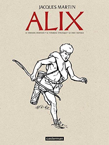 Alix, Recueil Tome 1 : Le dernier spartiate ; Le tombeau trusque ; Le dieu sauvage