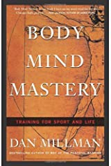 Body Mind Mastery: Training for Sport and Life: Creating Success in Sports and Life (English Edition) Formato Kindle
