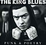 Songtexte von The King Blues - Punk & Poetry