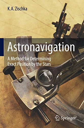 Astronavigation: A Method for Determining Exact Position by the Stars (English Edition) (Aviation Calculator)