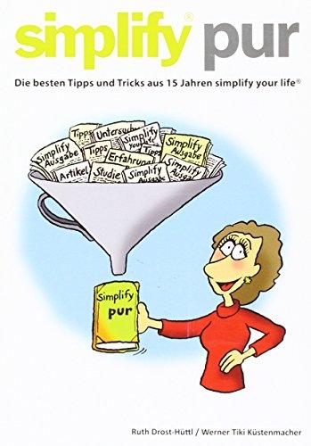 simplify-pur-die-besten-tipps-und-tricks-aus-15-jahren-simplify-your-life