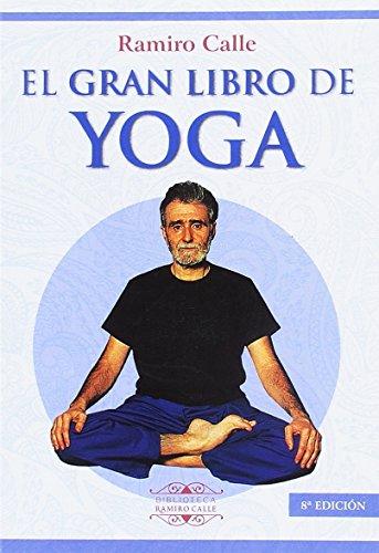 EL GRAN LIBRO DEL YOGA (Biblioteca Ramiro Calle) por RAMIRO CALLE
