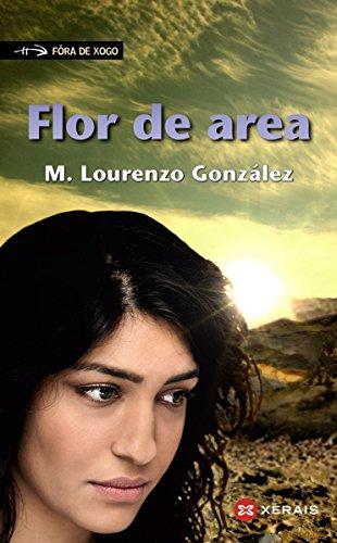 Flor de area (Infantil E Xuvenil - Fóra De Xogo E-Book) (Galician Edition)